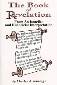 The Book Of Revelation From An Israelite & Historicist Interpretation