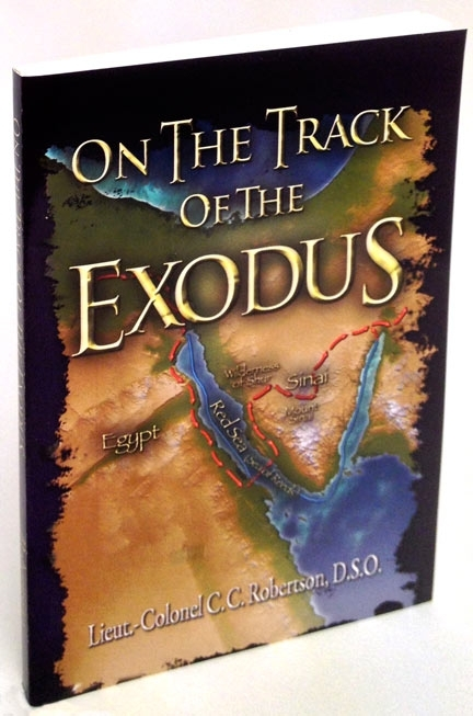 On The Track Of The Exodus...Questions many long accepted details of this Important Event.<br>Enclosed Full Color Map!....