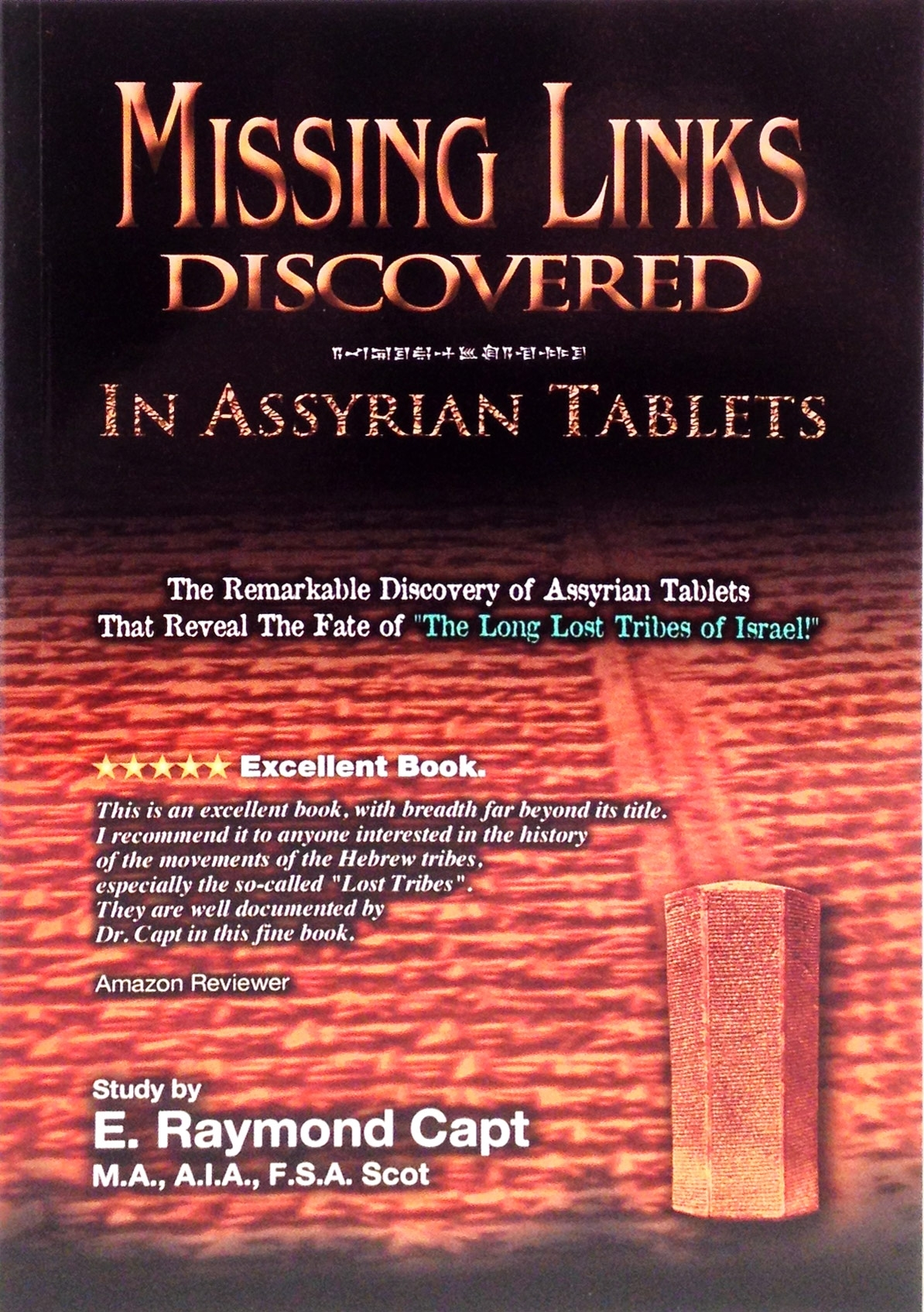 Missing Links Discovered In Assyrian Tablets [Capt] ***THE BEST BOOK - Lost Tribes! [Kindle Available]