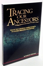 Tracing Our Ancestors - .....Frederrick Haberman......  [with two fold out maps! ]