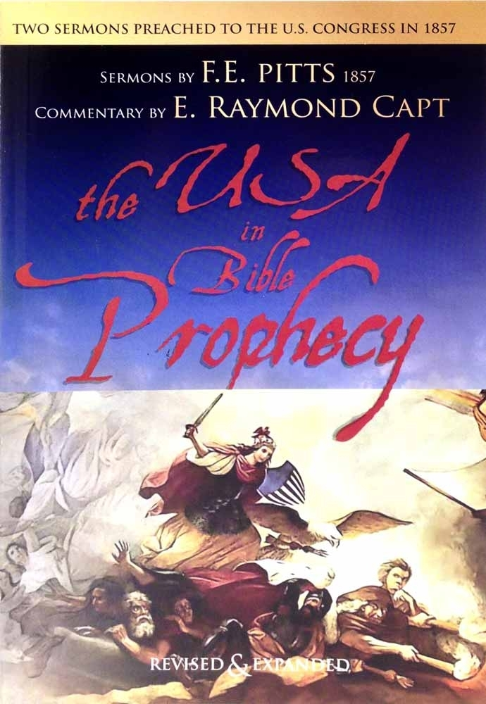 The USA In Bible Prophecy...[org. 1857] The Foundation on which  the Answers for Today will come to Light!