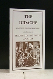 The Didache...Oldest Christian Document in Existence Outside the Bible!