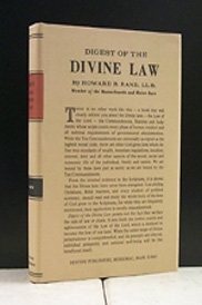 "Digest Of The Divine Law God\'s Law has not been ""done away with\"""