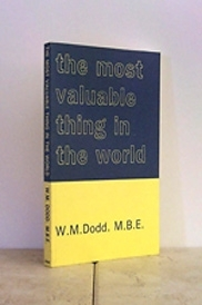 The Most Valuable Thing In The World