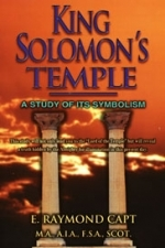 King Solomon's Temple [Capt]... A Study of it's Symbolism [Kindle Available]