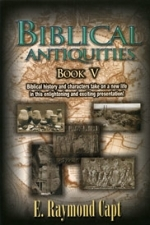 Biblical Antiquities V [Capt] (Book) - Now Available on Kindle***