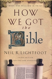 How We Got The Bible Third Edition Revised and Expanded