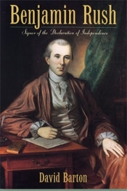 Benjamin Rush: Signer of the  Declaration of Independence [Barton]