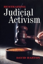 Restraining Judicial Activism  [Barton]  (Formerly Impeachment: Restraining An Overactive Judiciary)