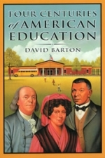 Four Centuries of American Education  [Barton]