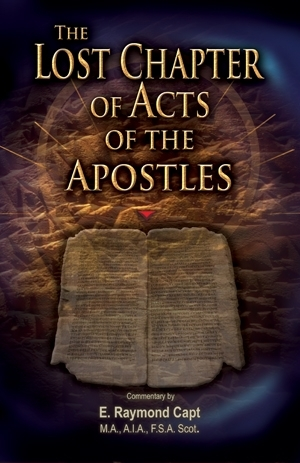The Lost Chapter of Acts of the Apostles [Capt] - [Expanded] & Now Available on Kindle***