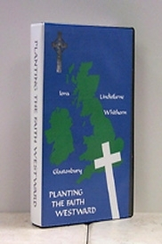 Planting The Faith Westward (VHS - VIDEO)... (Also available on PAL for Europe)
