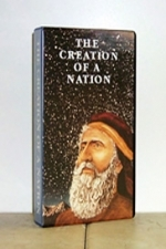 The Creation Of A Nation (VHS - VIDEO) (Also available on PAL (VHS) for Europe)